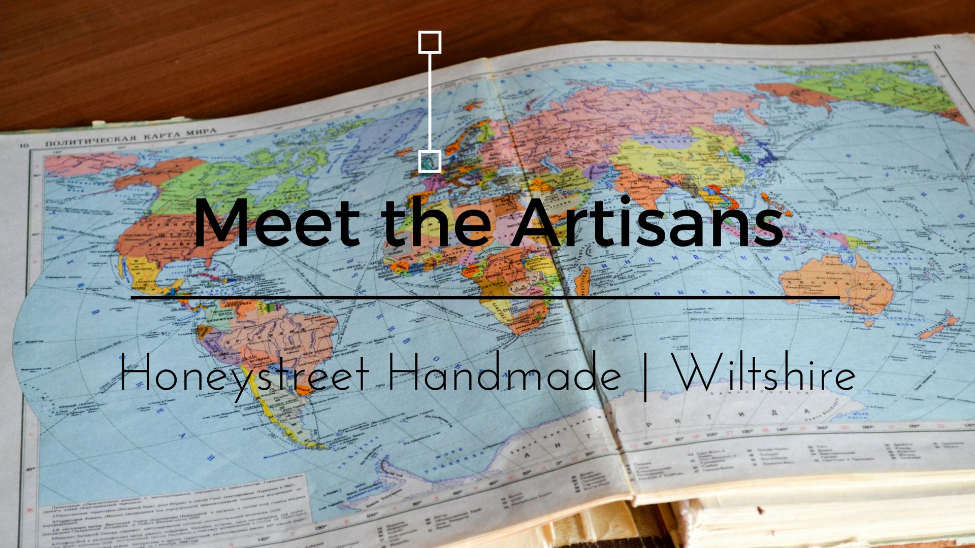 Meet the artisans Honeystreet